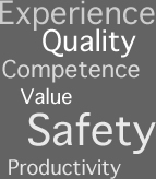 Experience, Quality, Competence, Safety, Productivity & Value